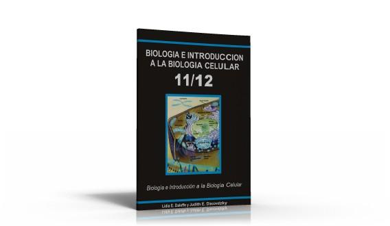 Biología e Introducción a la Biología Molecular y Celular 11-12