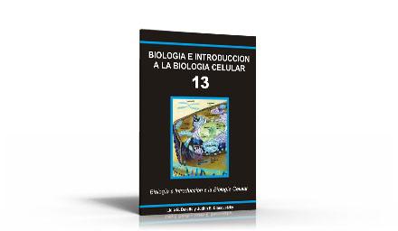 Biología e Introducción a la Biología Molecular y Celular 13